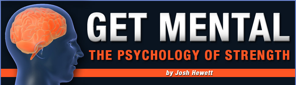 Get Mental – The Psychology of Strength